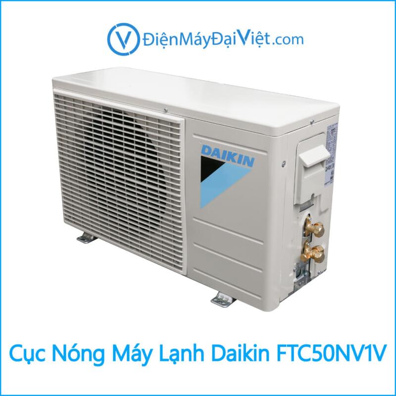 Cục nóng Máy Lạnh Daikin FTC50NV1V Điện Máy Đại Việt