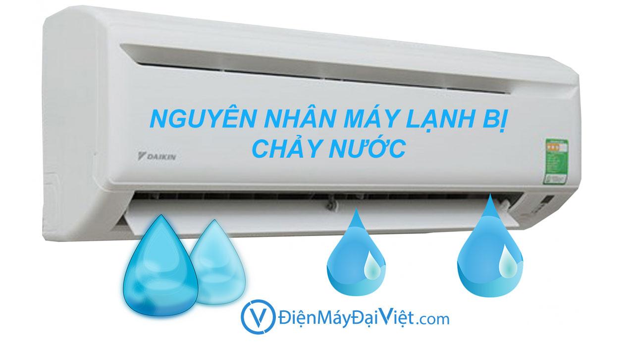 nguyen nhan may lanh chay nuoc dien may dai viet