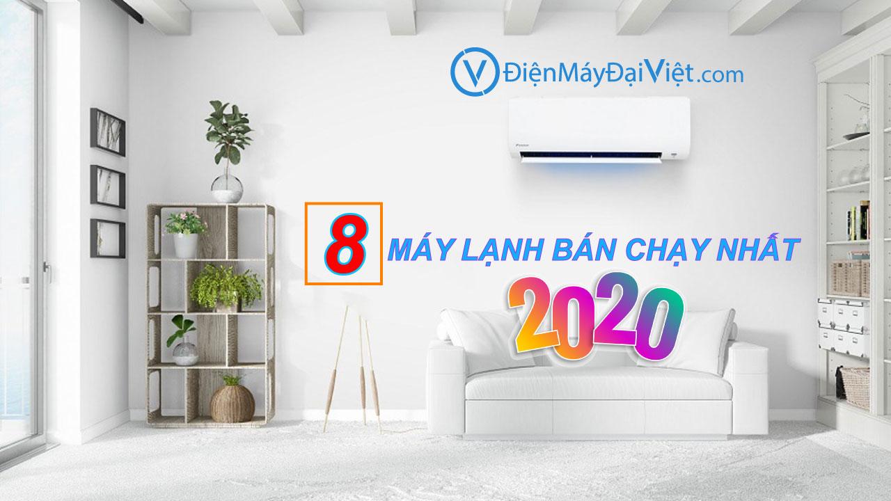 top 8 may lanh ban chay nhat 2020